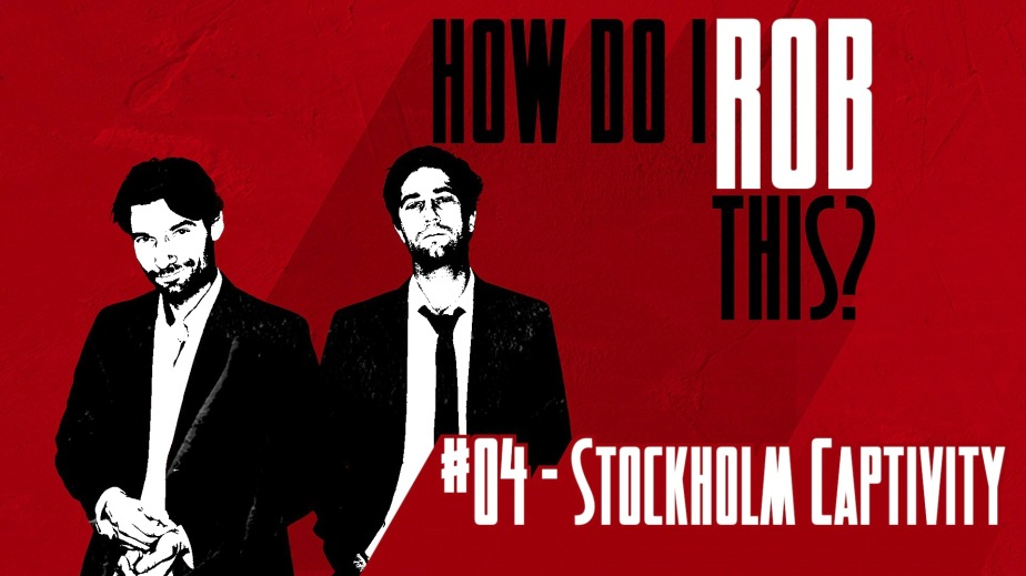 __How Do I Rob This_TITLE_04 STOCKHOLM.jpg