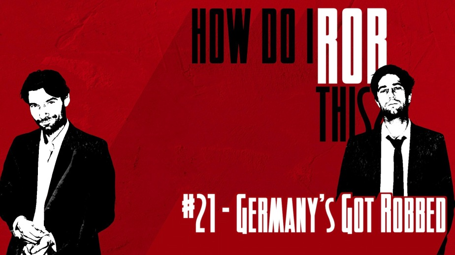 __How Do I Rob This_XX_BASIC RED_SOCIAL DISTANCING_21 Germany's Got Robbed